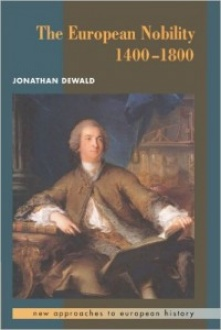 Book cover: Dewald, Jonathan. The European Nobility, 1400-1800.
