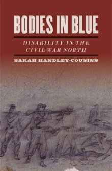 Bodies in Blue: Disability in the Civil War North book cover.