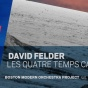 "Album cover of BMOP's recording of David Felder's, ""Les Quatre Temps Cardinaux""."