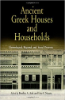 """Ancient Greek Houses and Households: Chronological, Regional, and Social Diversity"" Edited by Bradley A. Ault and Lisa C. Nevett"