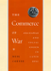 """Commerce of War: Exchange and Social Order in Latin Epic"" by Neil Coffee"