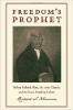 Richard S. Newman, Freedom's Prophet: Bishop Richard Allen, the AME Church, and the Black Founding Fathers (New York University Press, 2009)