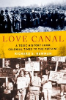 Richard Newman, Love Canal: A Toxic History from Colonial Times to the Present (Oxford University Press, 2016)