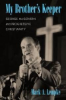 Mark A. Lempke, My Brother's Keeper: George McGovern and Progressive Christianity (University of Massachusetts Press, 2017)