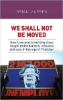 Brian Marren, We shall not be moved: How Liverpool's Working Class Fought redundancies, closures and cuts in the age of Thatcher(Manchester University Press 2016).