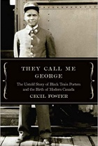 "The book cover of ""They Call Me George,"" featuring the book title and a man in uniform."